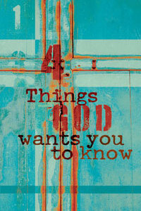 Tract: 4 Things God Wants You To Know (KJV)