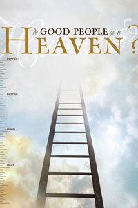 Tract: Do Good People Go To Heaven? KJV