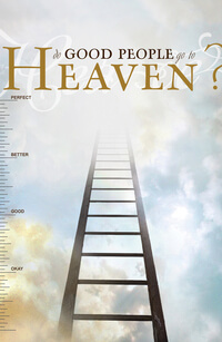 Tract: Do Good People Go To Heaven? KJV