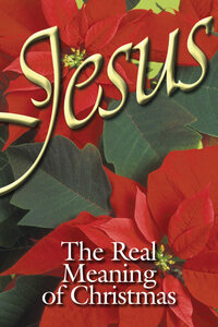 Tract: Jesus: The Real Meaning of Christmas Pkg 20