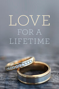 Tract: Love For A Lifetime ESV