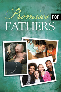 Tract: Promises For Fathers ESV
