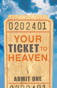 Tract: Your Ticket To Heaven (KJV) (Pkg-25)