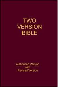 Two Version Bible: Authorized & Revised Version