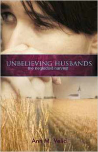 Unbelieving Husbands: The Neglected Harvest