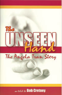 Unseen Hand. The (Angela Tran Story)