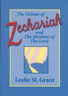Visions of Zechariah and Burdens of the Lord