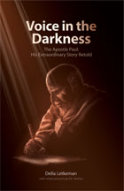 Voice in the Darkness: Apostle Paul
