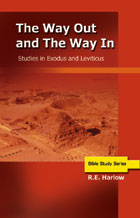 Way Out & the Way In: Studies in Exodus & Leviticus, The