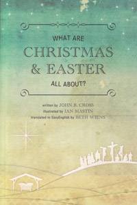 What Are Christmas & Easter All About?