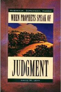 When Prophets Speak of Judgment