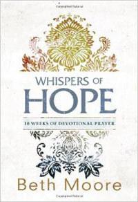 Whispers of Hope 10 Weeks of Devotional Prayer