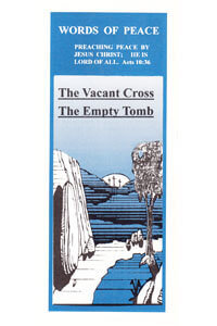 Tract: WOP Vacant Cross, the Empty Tomb, (100 pkg)