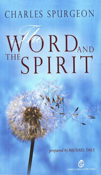 Word and the Spirit, The HC