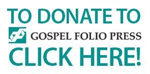 Donate to Gospel Folio Press