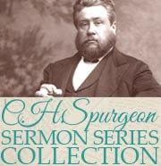 C.H. Spurgeon Sermon Collection Series
