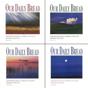 Our Daily Bread CDs